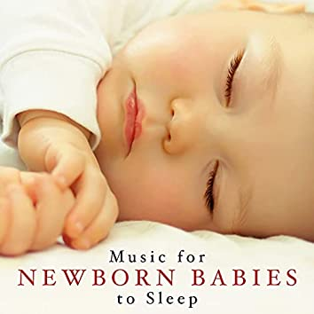 Music for Newborn Babies to Sleep