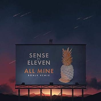 All Mine (feat. Eleven) [Bonjr Remix]