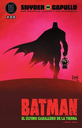Batman: El Último Caballero De La Tierra - Libro uno (Batman: El último caballero de la Tierra - Libro uno (O.C.))