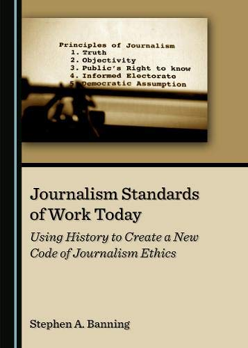 Compare Textbook Prices for Journalism Standards of Work Today 1 Edition ISBN 9781527558038 by Stephen A. Banning