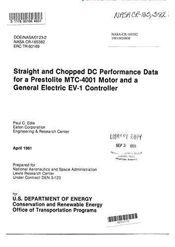 Straight and chopped dc performance data for a Prestolite MTC-4001 motor and a general electric EV-1 controller (English Edition)