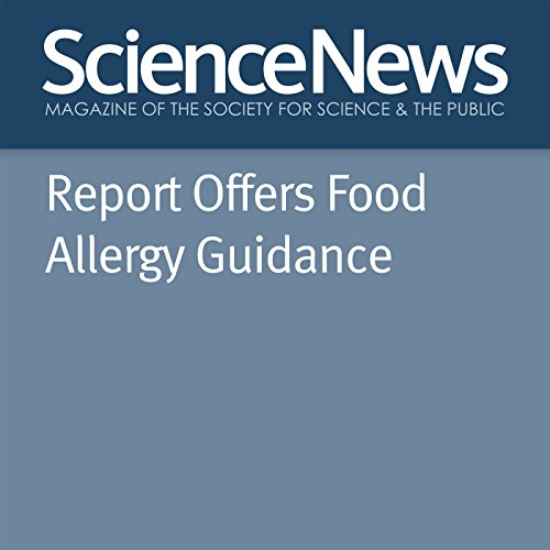 Report Offers Food Allergy Guidance audiobook cover art