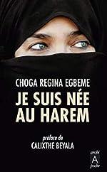 Je suis née au harem de Choga regina Egbeme