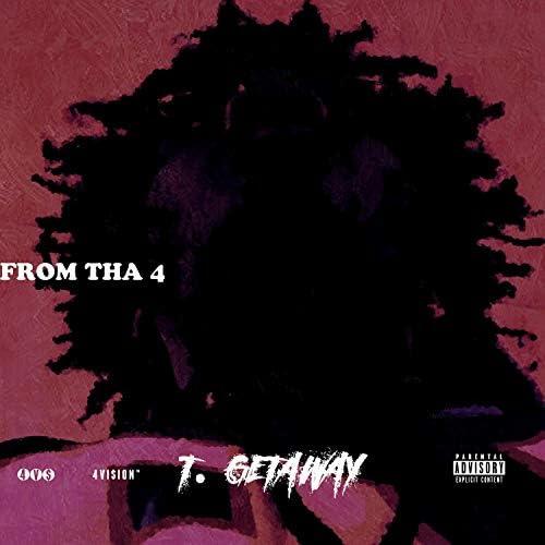 T. Getaway
