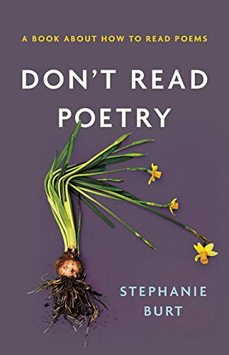 Image of Don't Read Poetry: A Book About How to Read Poems