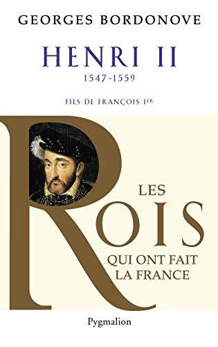 Henri II : Roi gentilhomme