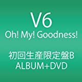 Oh! My! Goodness! (ALBUM+DVD) (初回生産限定B)