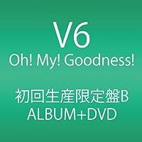 Oh! My! Goodness! (ALBUM+DVD) (初回生産限定B)