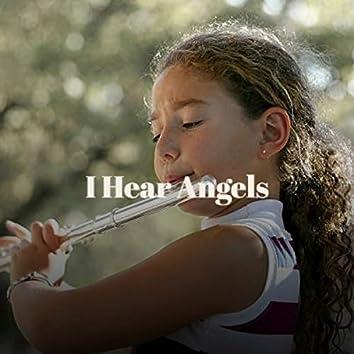 I Hear Angels