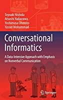 Conversational Informatics: A Data-Intensive Approach with Emphasis on Nonverbal Communication
