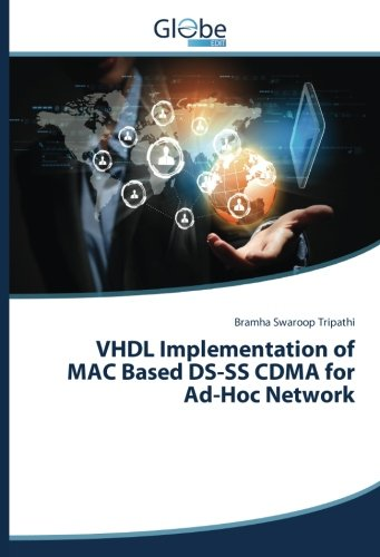 VHDL Implementation of MAC Based DS-SS CDMA for Ad-Hoc Network