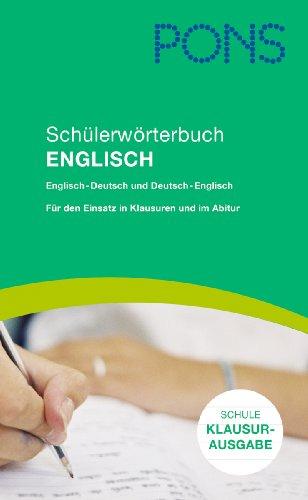 PONS Schülerwörterbuch Englisch für die Schule, Klausurausgabe Rheinland-Pfalz: Englisch-Deutsch/Deutsch-Englisch. Für den Einsatz in Klausuren und im Abitur