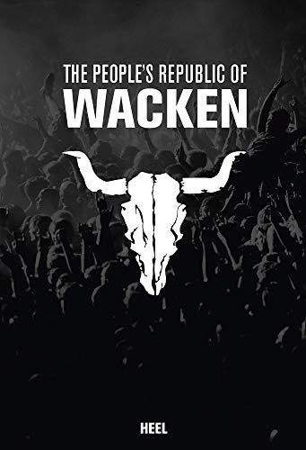 The People's Republic of Wacken (inkl. DVD)