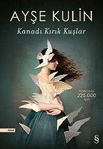 Kanadı Kırık Kuşlar (Turkish Edition)