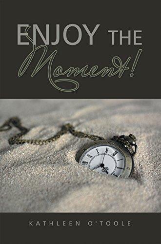 Enjoy the Moment! (English Edition)