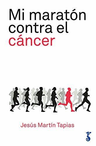 Mi maratón contra el cáncer: 42 kilómetros de lucha contra la enfermedad (Miscelánea nº 2)