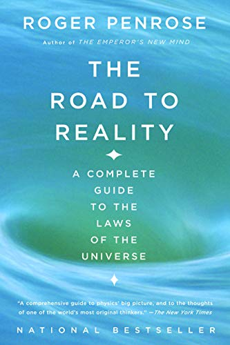 The Road to Reality: A Complete Guide to the Laws of the Universe (English Edition)