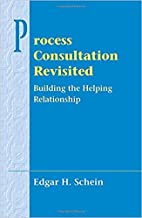 [020134596X] [9780201345964] Process Consultation Revisited: Building the Helping Relationship-Paperback