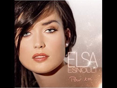 ELSA ESNOULT - POUR TOI