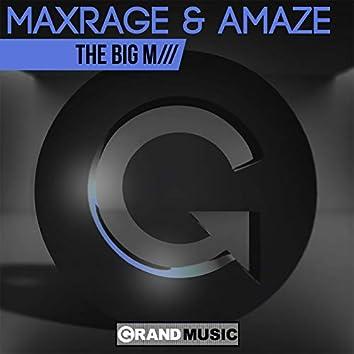 The Big M