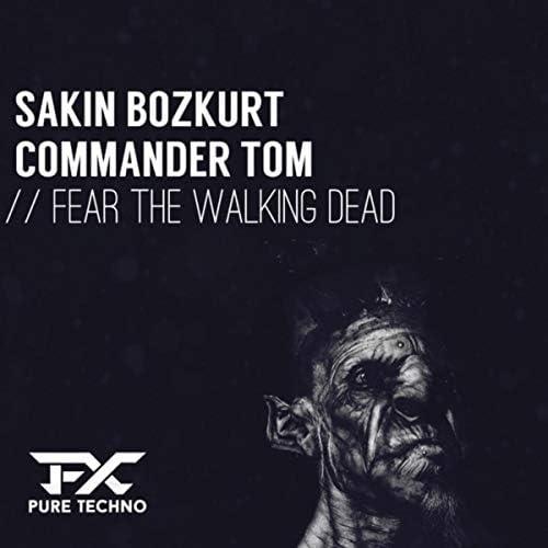 Sakin Bozkurt & Commander Tom