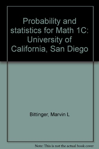 Download Probability and statistics for Math 1C: University of California, San Diego B00072BNHK