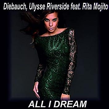 All I Dream