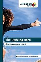 The Dancing Horn