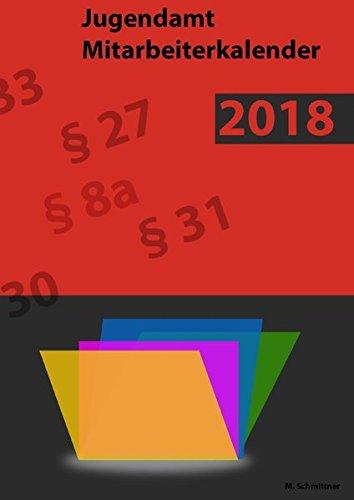 Jugendamt Mitarbeiterkalender: Jahreskalender zur Terminplanung im Allgemeinen Sozialen Dienst 2018