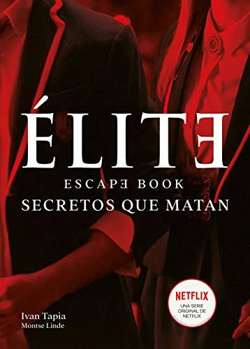 Élite. Escape book: Secretos que matan (Libro interactivo)