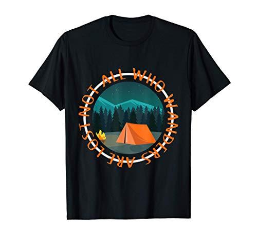 Camper no todos los que deambulan están perdidos Diseño de Camiseta