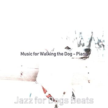 Music for Walking the Dog - Piano