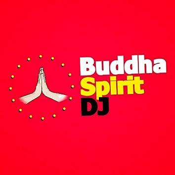 Buddha Spirit DJ