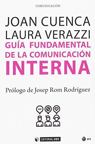 Guía fundamental de la comunicación interna: 594 (Manuales)
