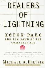 表紙: Dealers of Lightning: Xerox PARC and the Dawn of the Computer Age (English Edition) | Michael A. Hiltzik
