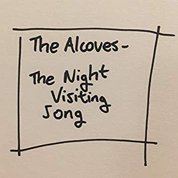 The Night Visiting Song