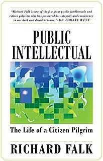 Public Intellectual: The Life of a Citizen Pilgrim