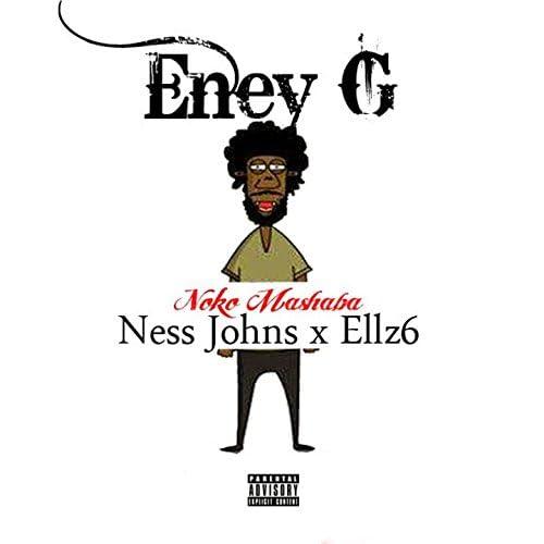Eney G feat. Ness Johns & Ellz6