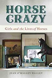 Horse Crazy by Jean O'Malley Halley | Equus Education (Click to buy)