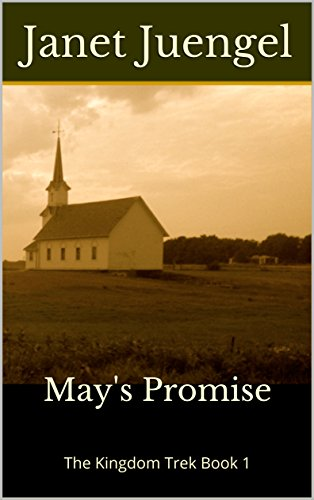 May's Promise: The Kingdom Trek Book 1 (English Edition)