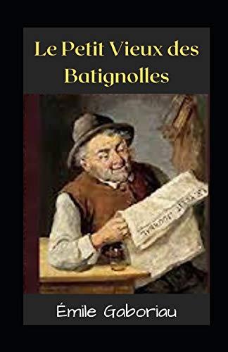 Le Petit Vieux des Batignolles Illustrée