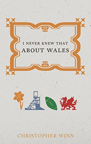 I Never Knew That About Wales (English Edition)