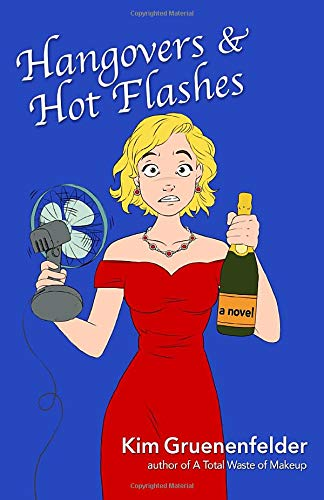 Hangovers & Hot Flashes
