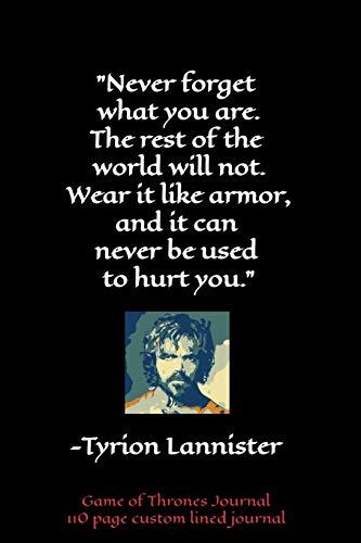 Tyrion Lannister Game of Thrones Journal: 110 custom lined journal [Lingua Inglese]