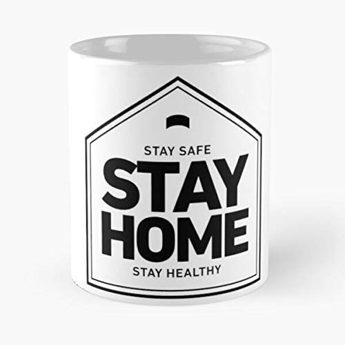 We Need To Stay Home Stop The Spread Of Covid-19 Classic Mug - Funny Gift Coffee Tea Cup White 11 Oz The Best Gift For Holidays Situen.