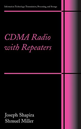 CDMA Radio with Repeaters (Information Technology: Transmission, Processing and Storage)