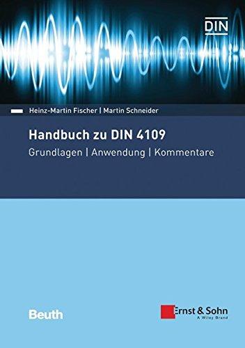Handbuch zu DIN 4109 - Schallschutz im Hochbau: Grundlagen - Anwendung - Kommentare (Beuth Kommentar)