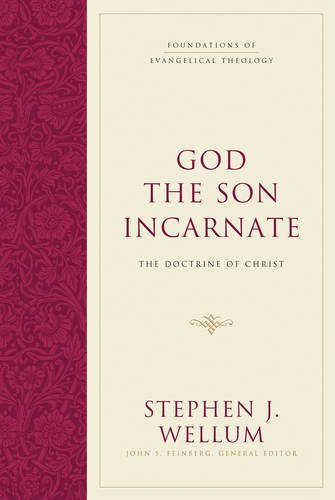 Image of God the Son Incarnate: The Doctrine of Christ (Foundations of Evangelical Theology)