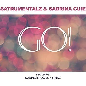 Go! (feat. Dj 13trkz, Dj Spectro)