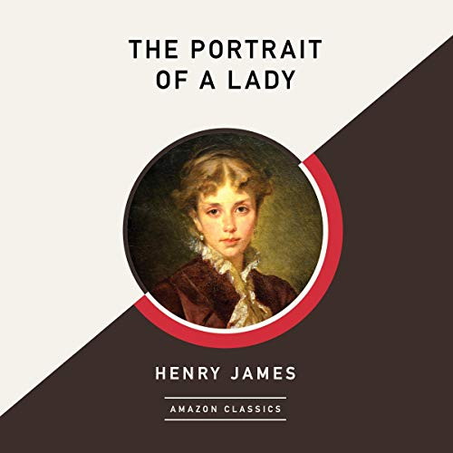 The Portrait of a Lady (AmazonClassics Edition) cover art